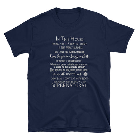 This Is An SPN House Shirt