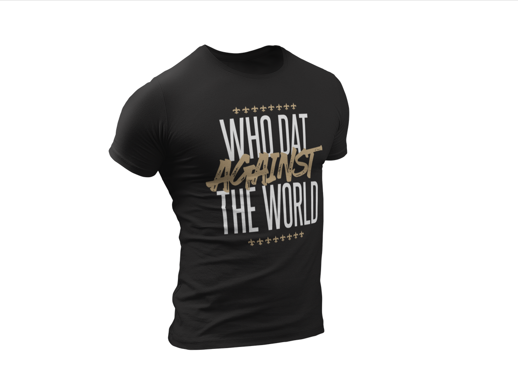 Who Dat against the World Unisex Tee