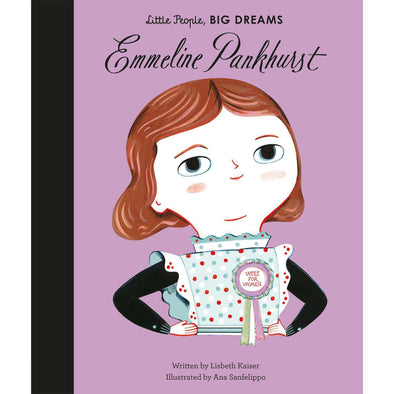 Emmeline Pankhurst: Little People, Big Dreams