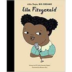 Ella Fitzgerald: Little People, Big Dreams