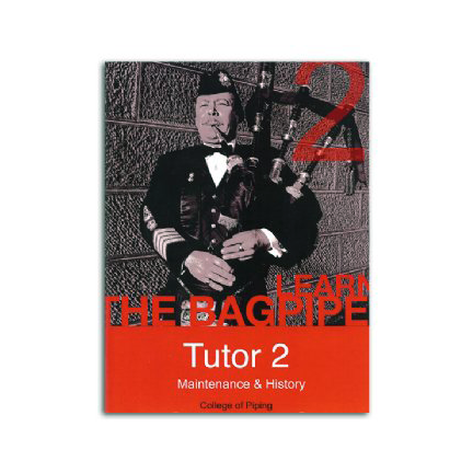 College of Piping Tutor with DVD - Volume 2