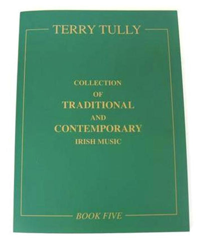 Irish Tunes Old & New - Book 5 - Terry Tully