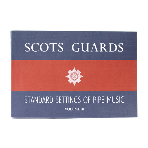 Scots Guards - Volume 3