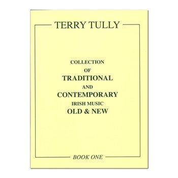 Irish Tunes Old and New - Book 1 - Terry Tully