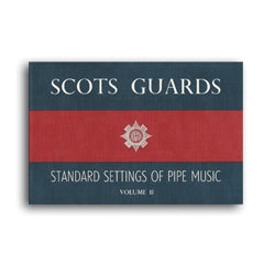 Scots Guards - Volume 2