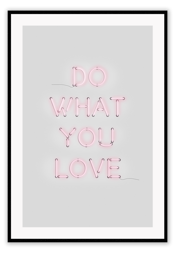 Pink Typography Neon Pink And White Do What You Love Lighting Installation Lighting Installation Installation Art Print