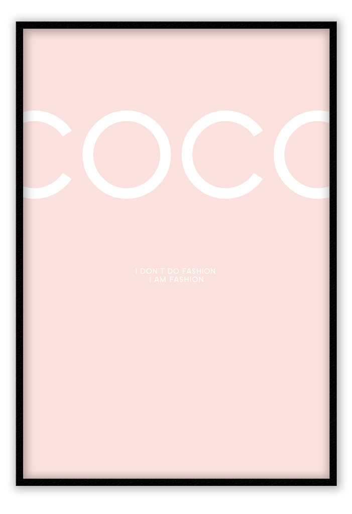 Coco Chanel I Dont Do Fashion I Am Fashion Typogrfaphy Pink Blush  Print Wall Print Framed Art Poster Image Online Photo