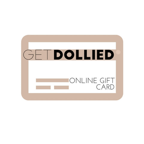 Get Dollied Online Gift Card - GetDollied Canada