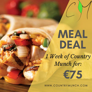 Country Munch Meal Deal. One week for €75
