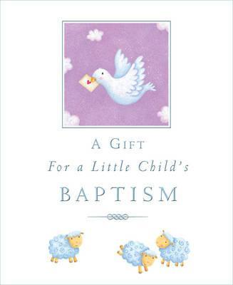 A Gift For A Little Child's Baptism