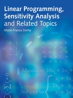 Linear Programming, Sensitivity Analysis & Related Topics