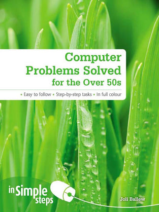 Computer Problems Solved for the Over 50s In Simple Steps ebook