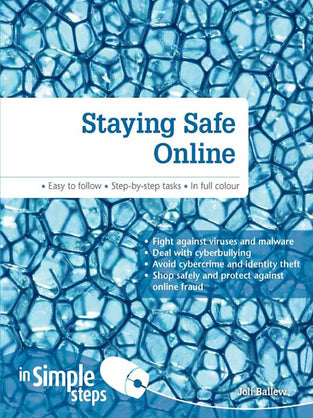 Staying Safe Online In Simple Steps