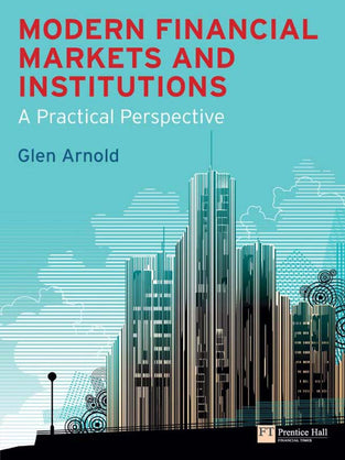 Modern Financial Markets & Institutions