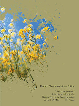 Classroom Assessment: Pearson New International Edition