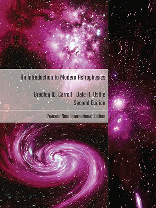 Introduction to Modern Astrophysics, An: Pearson New International Edition