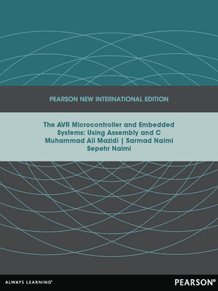 AVR Microcontroller and Embedded Systems: Pearson New International Edition