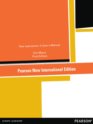 Peer Instruction: Pearson New International Edition