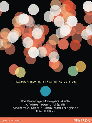 The Beverage Manager's Guide to Wines, Beers and Spirits: Pearson New International Edition