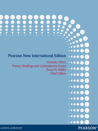 Consider Ethics: Pearson New International Edition