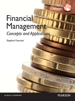 Financial Management: Concepts and Applications, Global Edition