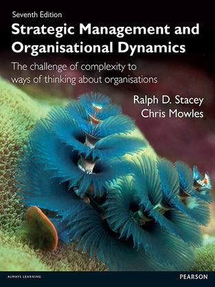 Strategic Management and Organisational Dynamics: Strat Mang and Org Dyn 7th Edition