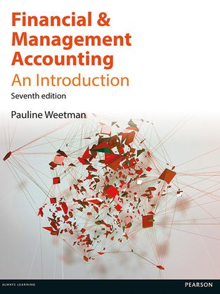 Financial and Management Accounting: An Introduction 7th Edition