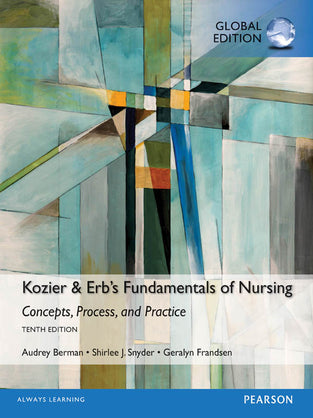 Kozier & Erb's Fundamentals of Nursing, Global Edition