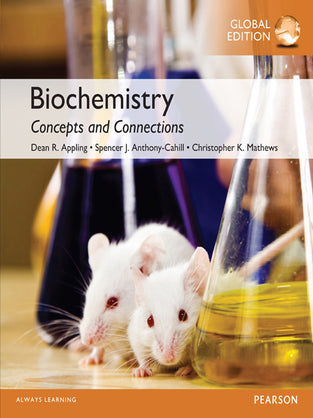 Biochemistry: Concepts and Connections, Global Edition