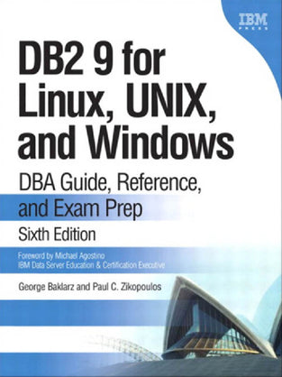 DB2 9 for Linux, Unix and Windows 6/e New Edition