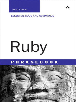 Ruby Phrasebook: Essential Code and Commands