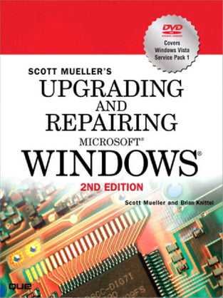 Upgrading and Repairing Microsoft® Windows®
