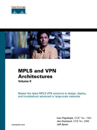 MPLS and VPN Architectures (Volume II) (642-611)