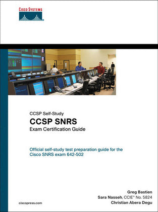 CCSP SNRS Exam Certification Guide (642-502)