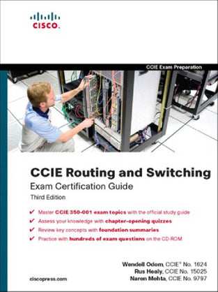 CCIE Routing And Switching Exam Certification Guide, 3/E (350-001) (With Cd) (Cisco Press)