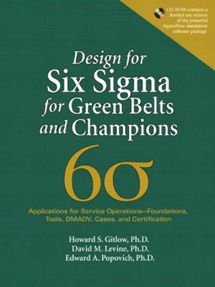 Design for Six Sigma for Green Belts and Champions: Applications for Service Operations-Foundations,