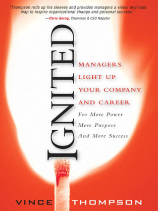 Ignited Manager Light Up Your Company And Career
