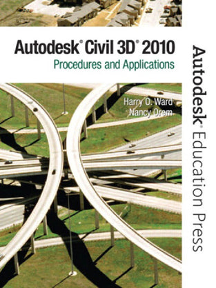 AutoCAD Civil 3D 2010: Procedures and Applictions