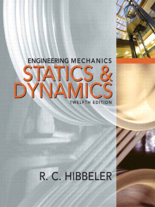 Engineering Mechanics Combined Statics & Dynamics