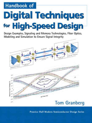 Handbook Of Digital Techniques For High-Speed Design: Design Examples, Signaling and Memory Technolo