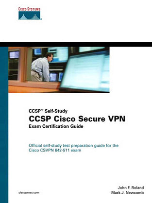 CCSP Self-Study CCSP Cisco Secure VPN Exam Certification Guide