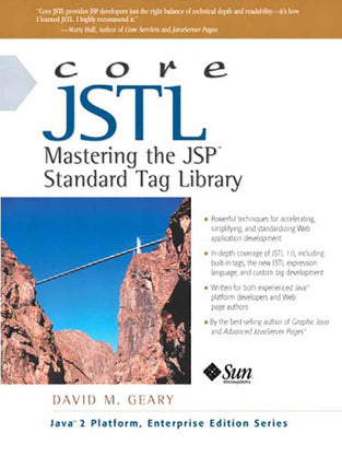 Core JSTL: Mastering the JSP? Standard Tag Library