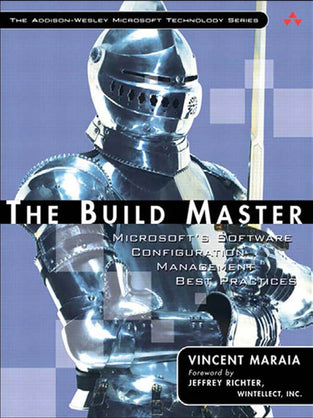 Build Master: Microsoft's Software Configuration Management Best Practices, The