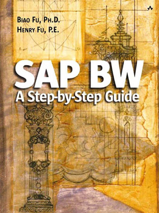 SAP? BW: A Step-By-Step Guide