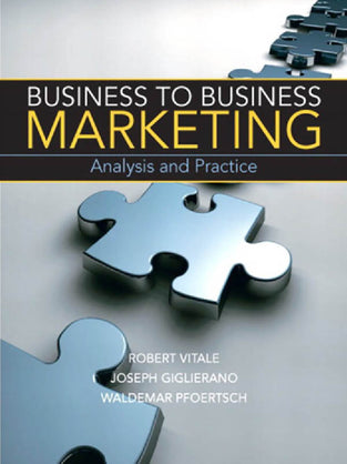 Business-to-Business Marketing: Analysis and Practice