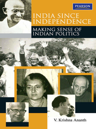 Making Sense Of Politics: India Since Independence
