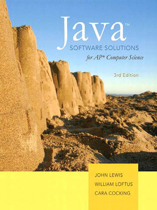Java Software Solutions for AP Computer Science