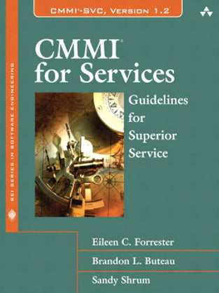 CMMI for Services: Guidelines for Superior Service