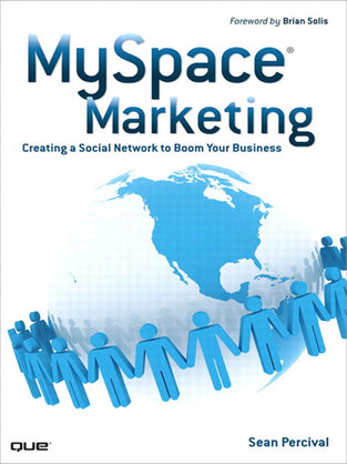MySpace Marketing: Creating a Social Network to Boom Your Business