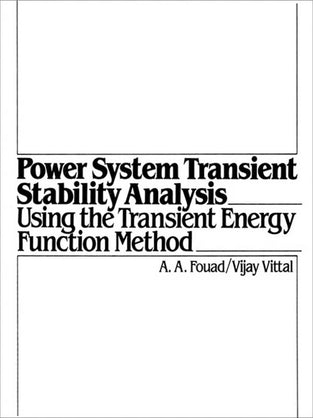 Power System Transient Stability Analysis Using the Transient Energy Function Method
